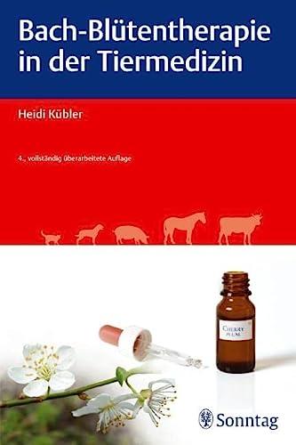 9783830492795: Bach-Blütentherapie in der Tiermedizin