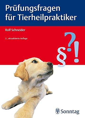 Prüfungsfragen für Tierheilpraktiker: Rolf Schneider