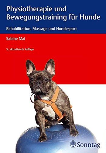 9783830494140: Physiotherapie und Bewegungstraining für Hunde