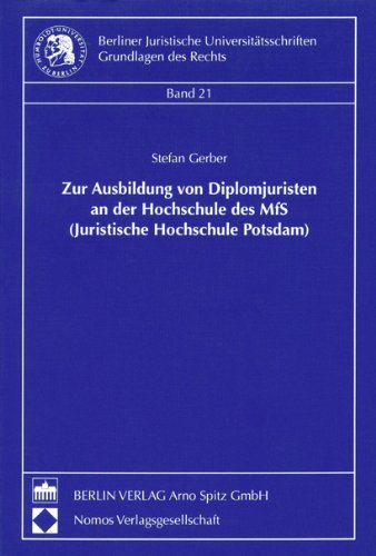 9783830500087: Zur Ausbildung von Diplomjuristen an der Hochschule des MfS (Juristische Hochschule Potsdam) (Livre en allemand)