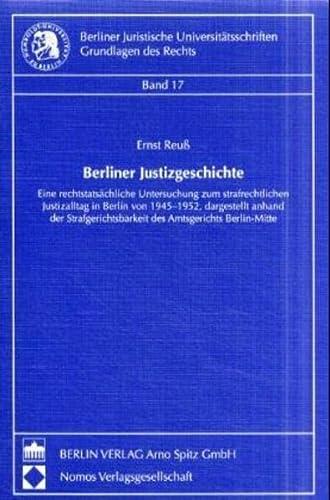 Berliner Justizgeschichte: Ernst Reuss