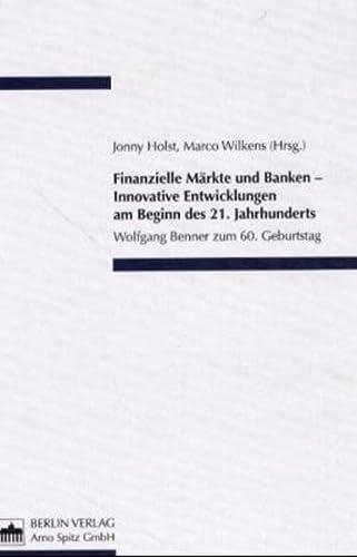 9783830501350: Finanzielle Märkte und Banken - Innovative Entwicklungen am Beginn des 21. Jahrhunderts