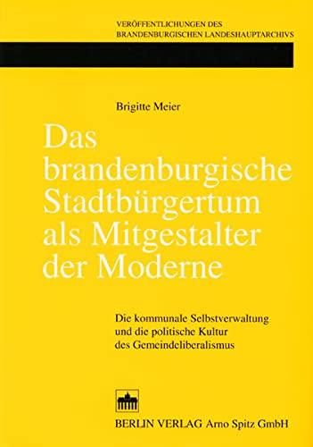 Das brandenburgische Stadtbürgertum als Mitgestalter der Moderne: Brigitte Meier