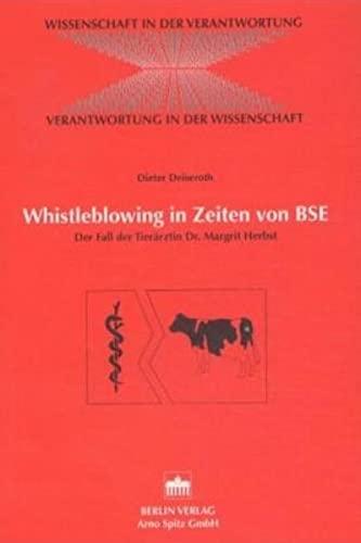 9783830502586: Whistleblowing in Zeiten von BSE: Der Fall der Tierärztin Dr. Margrit Herbst
