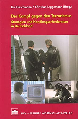 Der Kampf gegen den Terrorismus: Dietmar Kamper