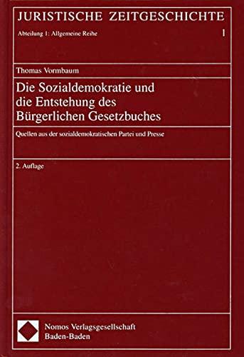 Die Sozialdemokratie und die Entstehung des Bürgerlichen Gesetzbuches: Thomas Vormbaum