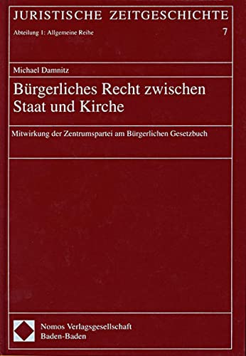 Bürgerliches Recht zwischen Staat und Kirche: Michael Damnitz