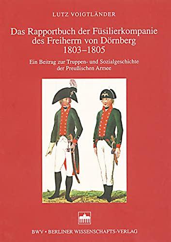 9783830505129: Das Rapportbuch der Füsilierkompanie des Freiherrn von Dörnberg 1803-1805