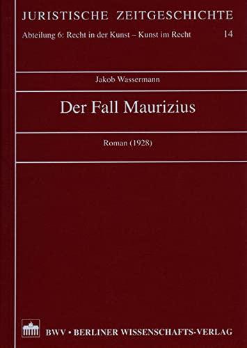 Der Fall Maurizius (1928): Jakob Wassermann