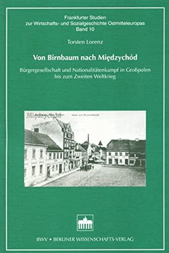 Von Birnbaum nach Miedzychód: Torsten Lorenz