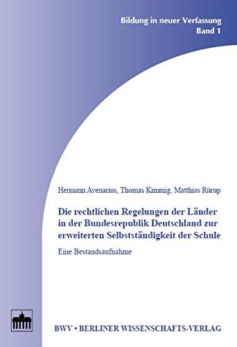 9783830505785: Die rechtlichen Regelungen der Länder in der Bundesrepublik Deutschland zur erweiterten Selbstständigkeit der Schule