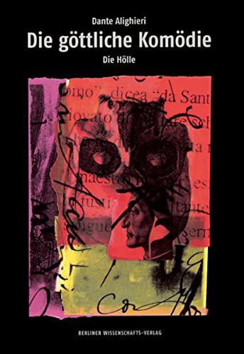 Die göttliche Komödie: Dante Alighieri