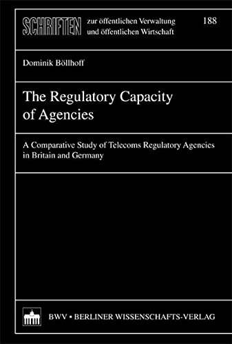 The Regulatory Capacity of Agencies: Dominik Bollhoff