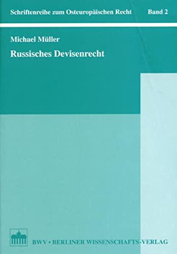 Russisches Devisenrecht: Michael Müller