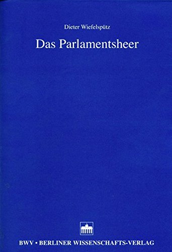 Das Parlamentsheer: Dieter Wiefelspütz