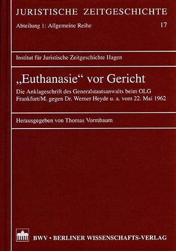 """Euthanasie"""" vor Gericht: Thomas Vormbaum"""