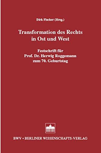Transformation des Rechts in Ost und West: Dirk Fischer