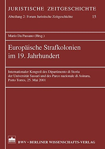 Europäische Strafkolonien im 19. Jahrhundert: Mario Da Passano