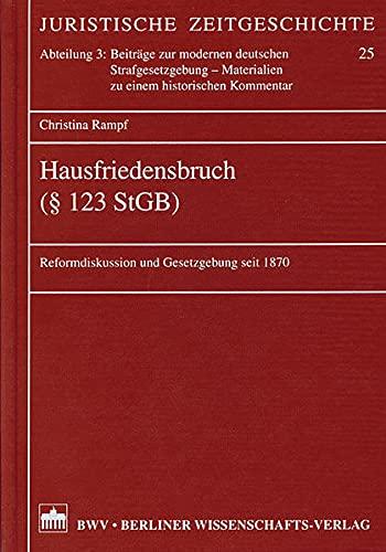 9783830512424: Hausfriedensbruch ( § 123 StGB)