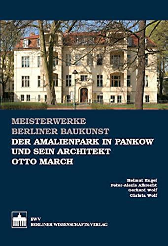 9783830513513: Der Amalienpark in Pankow und sein Architekt Otto March