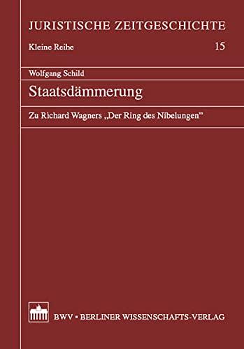 9783830513612: Staatsdämmerung: Zu Richard Wagners