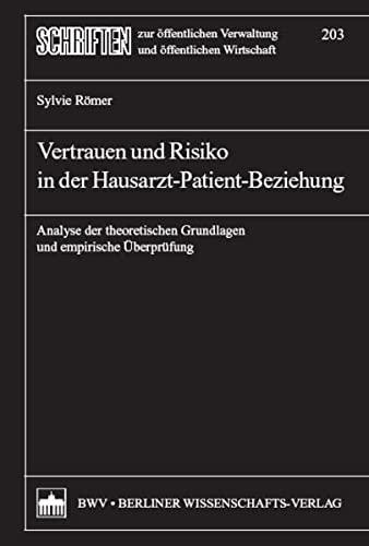 Vertrauen und Risiko in der Hausarzt-Patient-Beziehung: Sylvie Römer