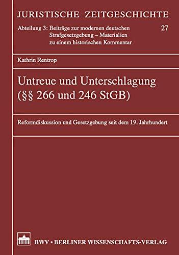 Untreue und Unterschlagung (§§ 266 und 246 StGB): Kathrin Rentrop