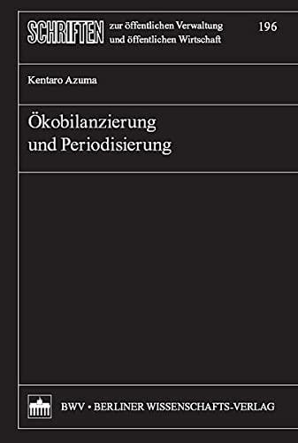 Ökobilanzierung und Periodisierung: Kentaro Azuma