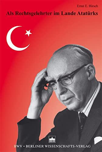 9783830515333: Als Rechtsgelehrter im Lande Atatürks