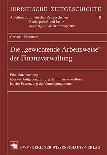 """Die """"gewichtende Arbeitsweise"""" der Finanzverwaltung: Christian Haumann"""