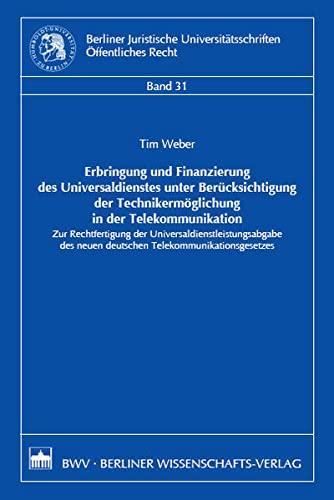 Erbringung und Finanzierung des Universaldienstes unter Berücksichtigung der Technikermö...