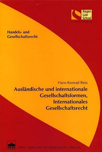 9783830516224: Ausländische und internationale Gesellschaftsformen, internationales Gesellschaftsrecht
