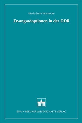 Zwangsadoptionen in der DDR: Marie-Luise Warnecke