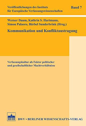 Kommunikation und Konfliktaustragung: Werner Damm