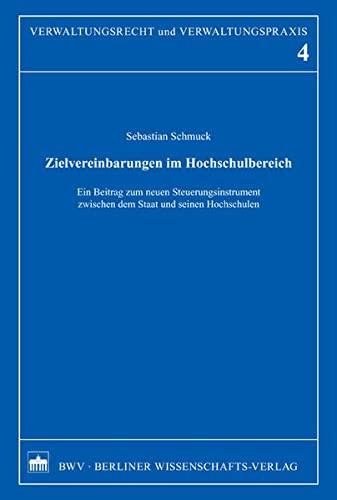 9783830517498: Zielvereinbarungen im Hochschulbereich: Ein Beitrag zum neuen Steuerungsinstrument zwischen dem Staat und seinen Hochschulen