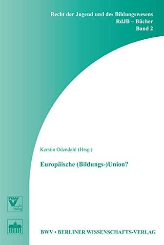 Europäische (Bildungs-)Union?: Kerstin Odendahl