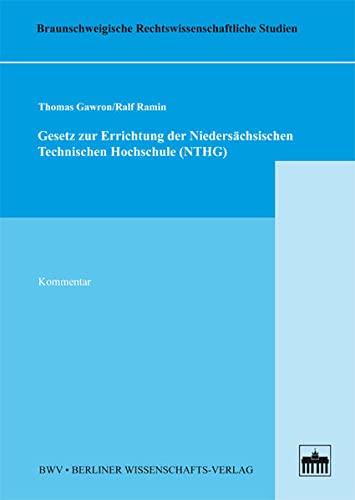 Gesetz zur Errichtung der Niedersächsischen Technischen Hochschule (NTHG): Thomas Gawron