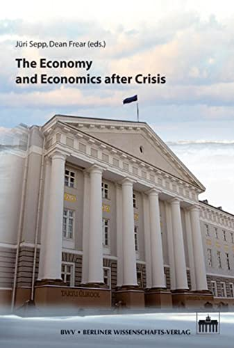 The Economy and Economics after Crisis: Jüri Sepp