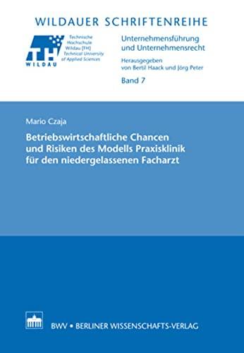 9783830519379: Betriebswirtschaftliche Chancen und Risiken des Modells Praxisklinik für den niedergelassenen Facharzt