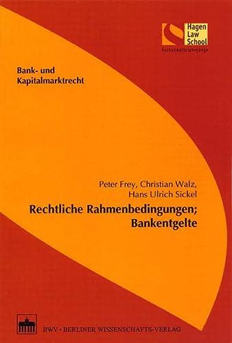 9783830530701: Rechtliche Rahmenbedingungen; Bankentgelte