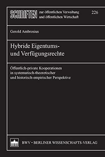 Hybride Eigentums- und Verfügungsrechte: Gerold Ambrosius