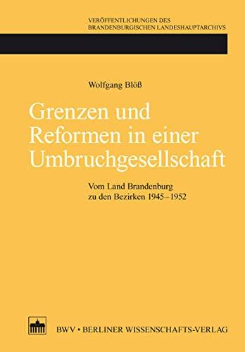 Grenzen und Reformen in einer Umbruchgesellschaft: Wolfgang Blöß
