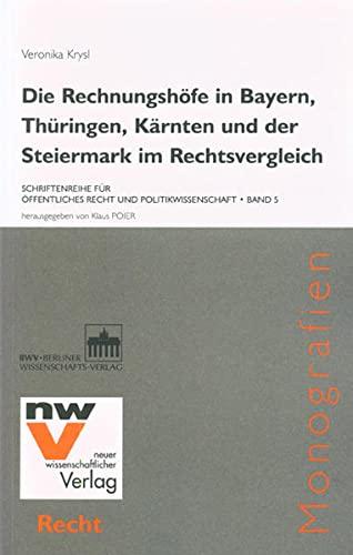 Die Rechnungshöfe in Bayern, Thüringen, Kärnten und der Steiermark im ...