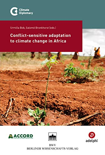 Conflict-sensitive adaptation to climate change in Africa: Urmilla Bob