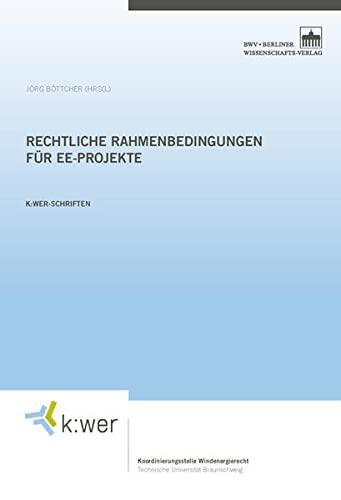Rechtliche Rahmenbedingungen für EE-Projekte (Hardback)