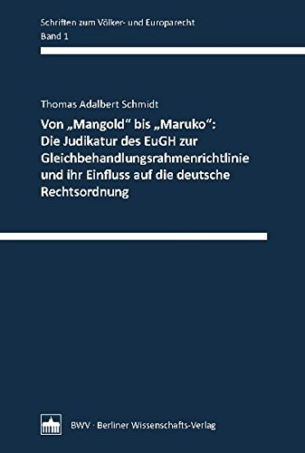 """Von """"Mangold"""" bis """" Maruko"""": Die Judikatur des EuGH zur ..."""