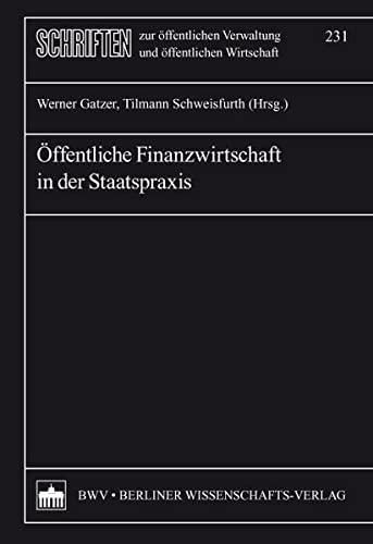 Öffentliche Finanzwirtschaft in der Staatspraxis: Werner Gatzer