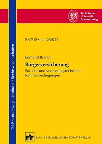 9783830534174: Bürgerversicherung: Europa- und verfassungsrechtliche Rahmenbedingungen
