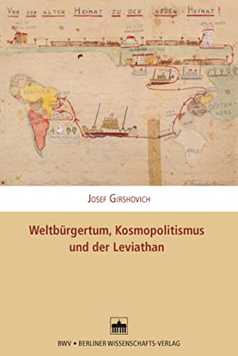 9783830534297: Weltbürgertum, Kosmopolitismus und der Leviathan