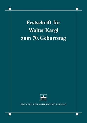 9783830534693: Festschrift für Walter Kargl zum 70. Geburtstag am 6. Mai 2015